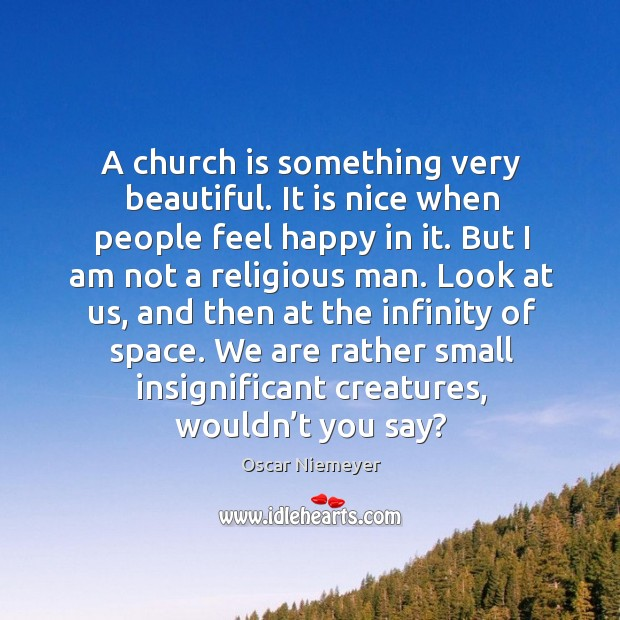 A church is something very beautiful. It is nice when people feel Image