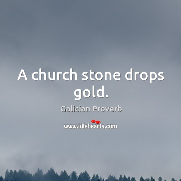 Image, A church stone drops gold.