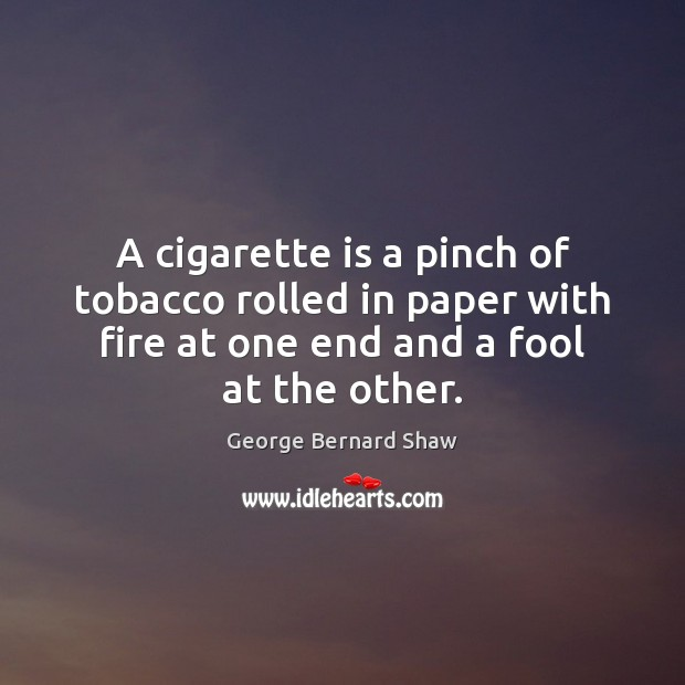 A cigarette is a pinch of tobacco rolled in paper with fire Image