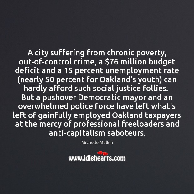 A city suffering from chronic poverty, out-of-control crime, a $76 million budget deficit Image
