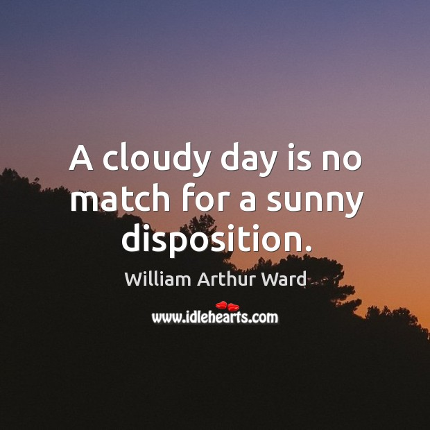 A cloudy day is no match for a sunny disposition. Image