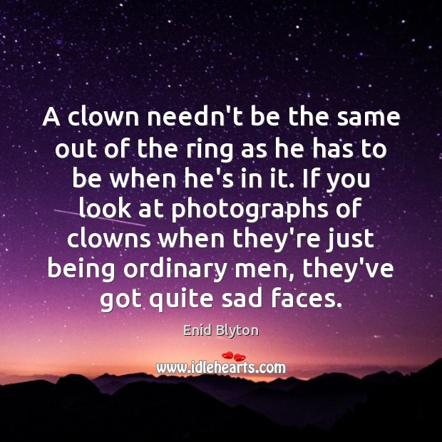 Image, A clown needn't be the same out of the ring as he