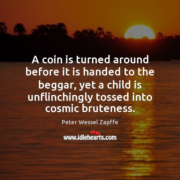 A coin is turned around before it is handed to the beggar, Image
