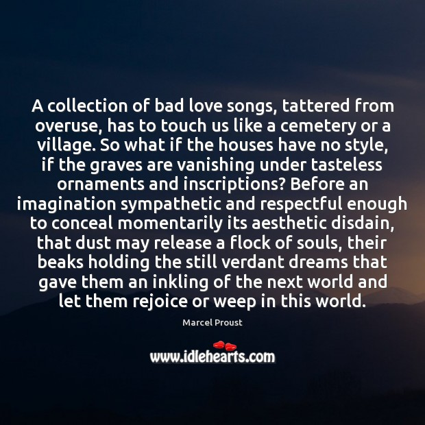 Image, A collection of bad love songs, tattered from overuse, has to touch