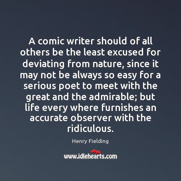 A comic writer should of all others be the least excused for Image
