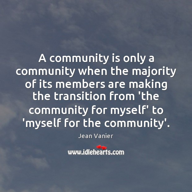Image, A community is only a community when the majority of its members