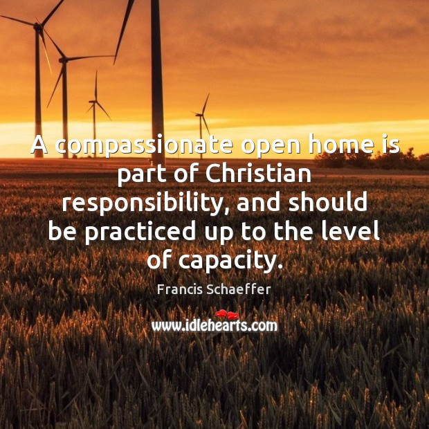 A compassionate open home is part of Christian responsibility, and should be Image