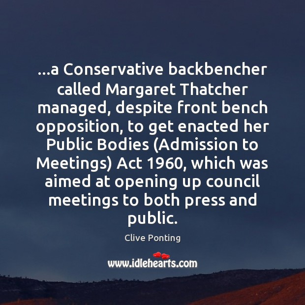 Image, …a Conservative backbencher called Margaret Thatcher managed, despite front bench opposition, to