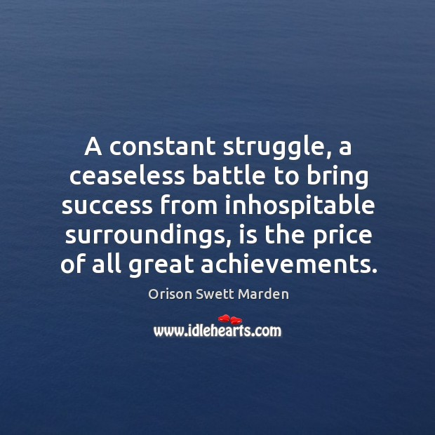 A constant struggle, a ceaseless battle to bring success from inhospitable surroundings Image