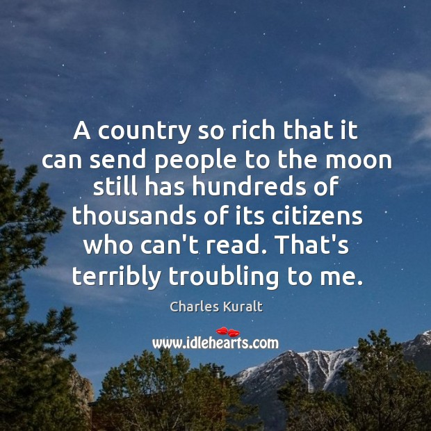 A country so rich that it can send people to the moon Image