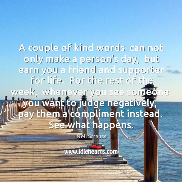 A couple of kind words  can not only make a person's day, Image
