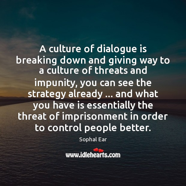 A culture of dialogue is breaking down and giving way to a Image