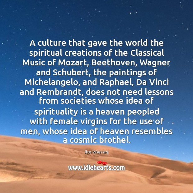 Image, A culture that gave the world the spiritual creations of the Classical