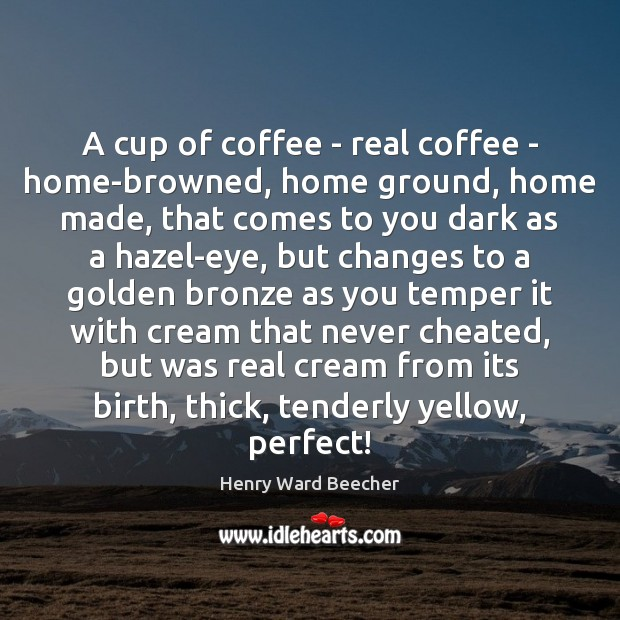 Image, A cup of coffee – real coffee – home-browned, home ground, home