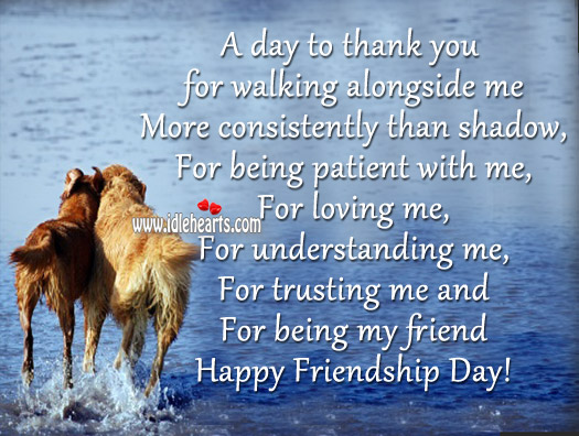A day to thank you for being my friend Friendship Day Quotes Image