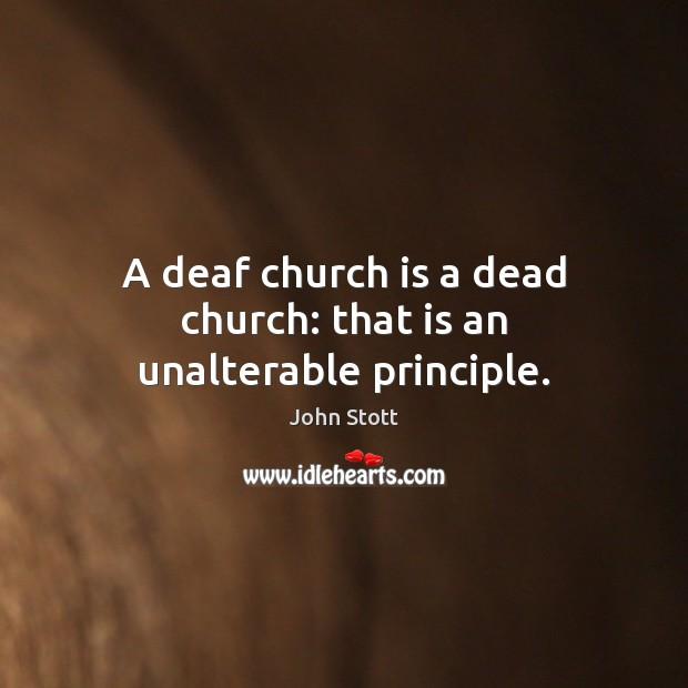 A deaf church is a dead church: that is an unalterable principle. Image