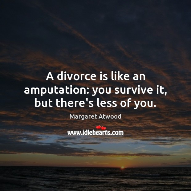 Picture Quote by Margaret Atwood