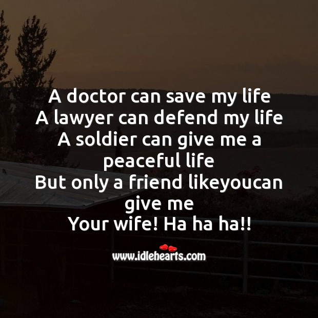 A doctor can save my life Image
