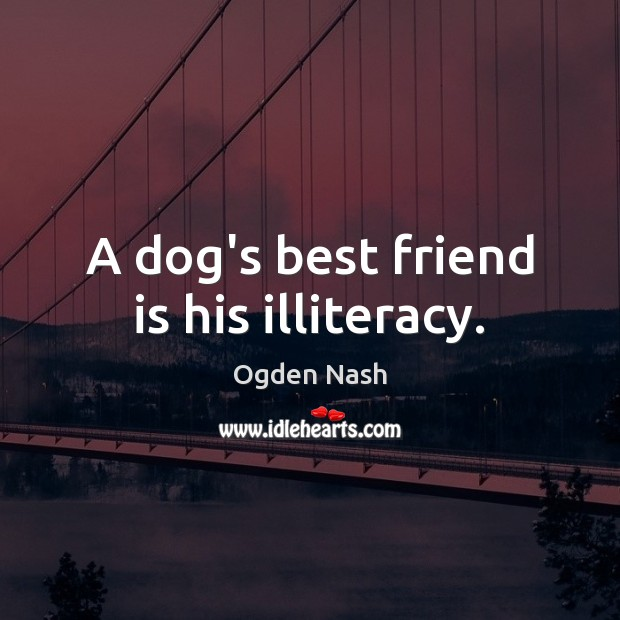 Picture Quote by Ogden Nash