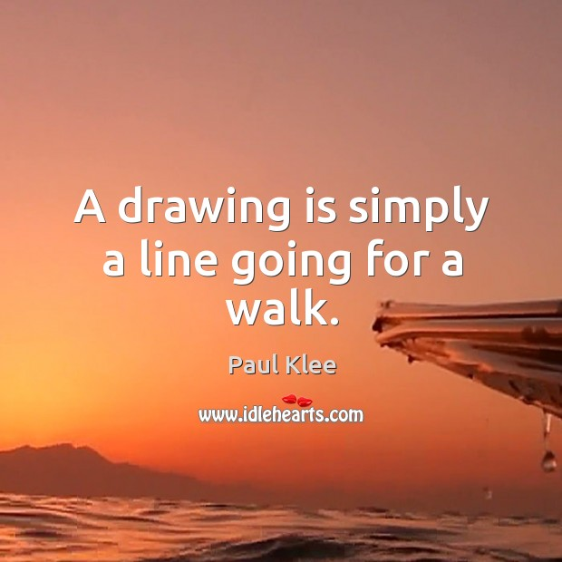 A drawing is simply a line going for a walk. Image
