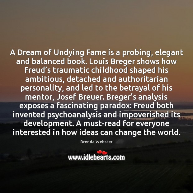 Image, A Dream of Undying Fame is a probing, elegant and balanced book.