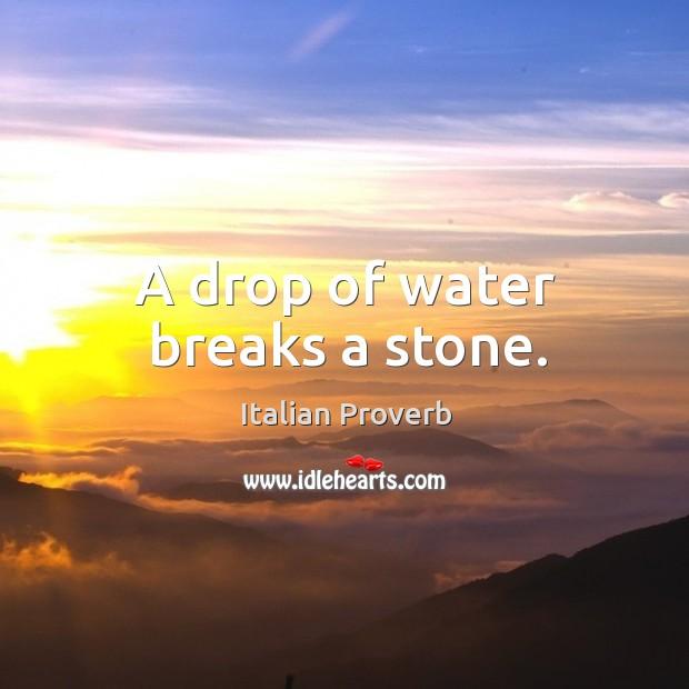 Image, A drop of water breaks a stone.