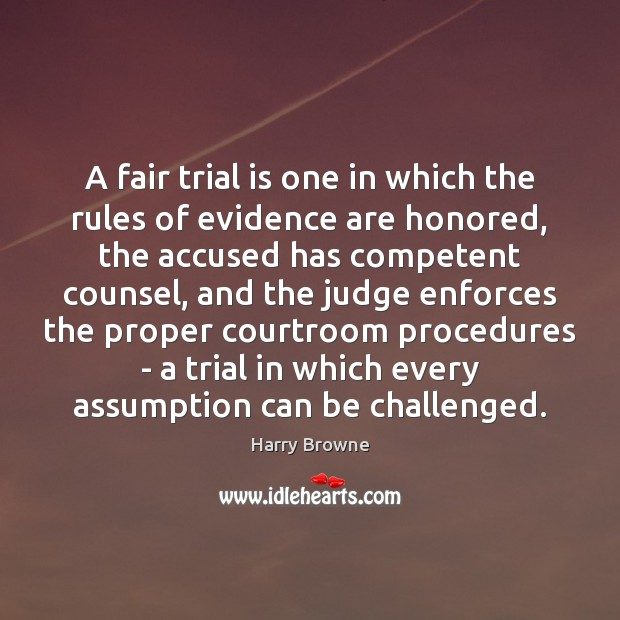 Image, A fair trial is one in which the rules of evidence are