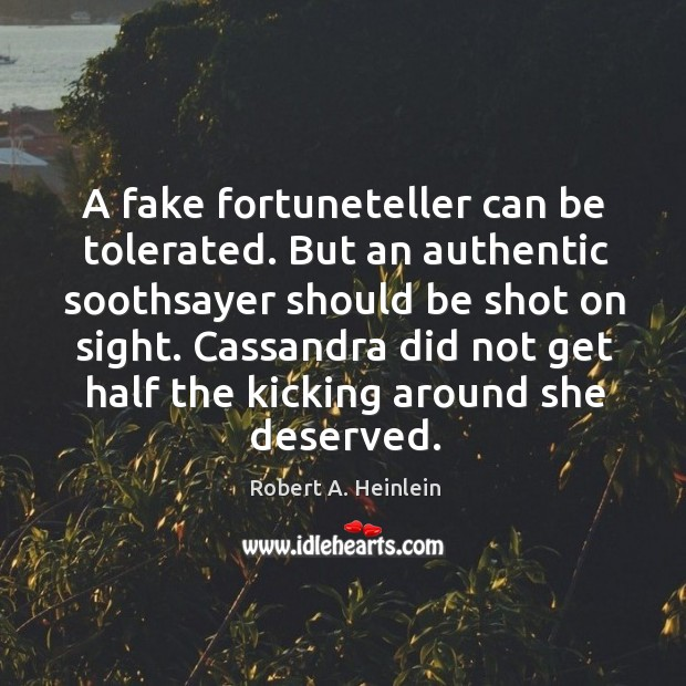 Image, A fake fortuneteller can be tolerated. But an authentic soothsayer should be