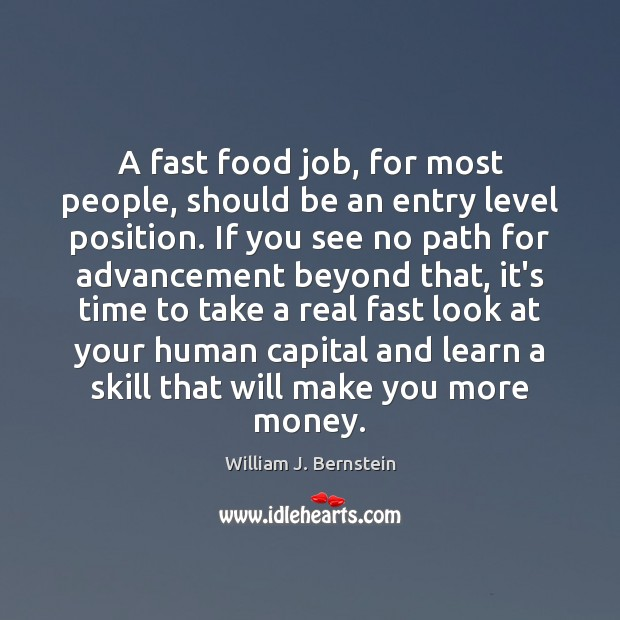 A fast food job, for most people, should be an entry level Image