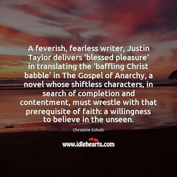 A feverish, fearless writer, Justin Taylor delivers 'blessed pleasure' in translating the Image