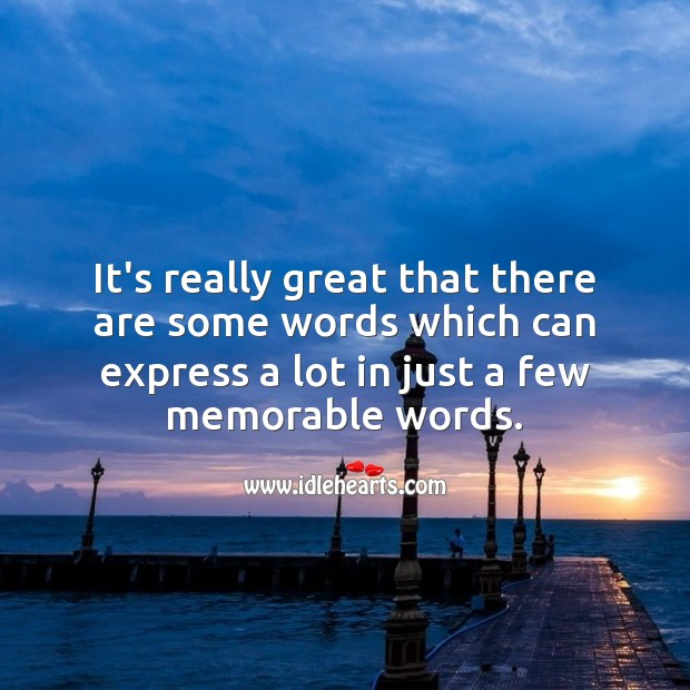 Image, A few memorable words
