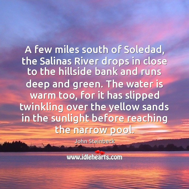 A few miles south of Soledad, the Salinas River drops in close Image