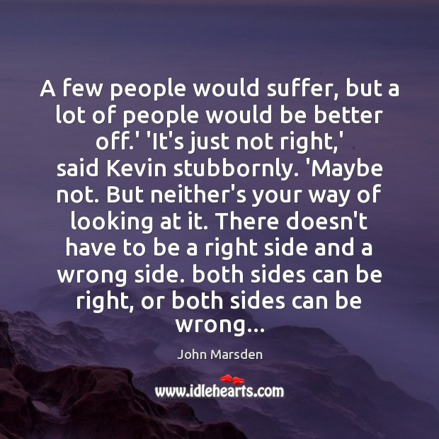 A few people would suffer, but a lot of people would be Image
