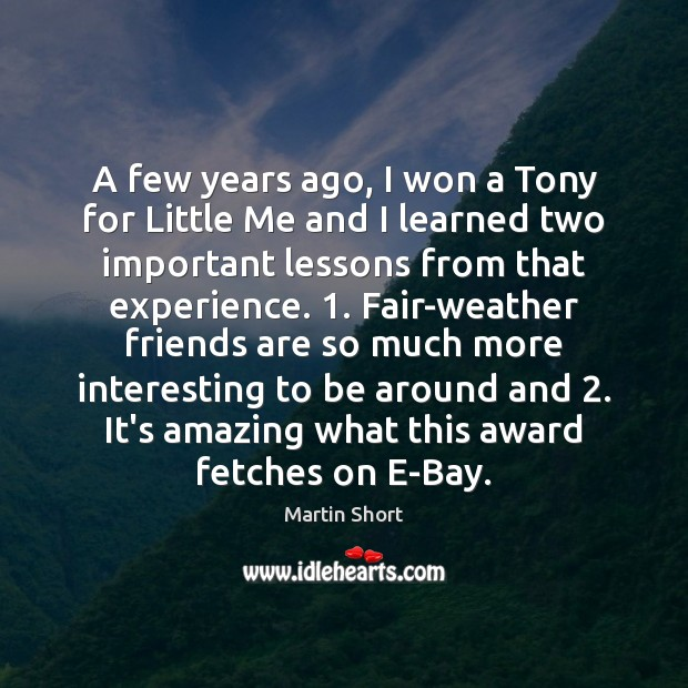Image about A few years ago, I won a Tony for Little Me and