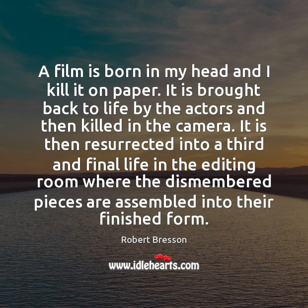 A film is born in my head and I kill it on Image