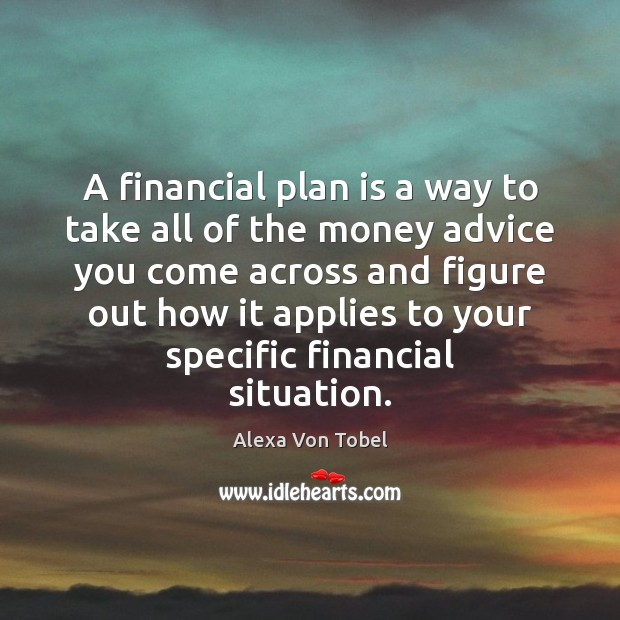 Image, A financial plan is a way to take all of the money