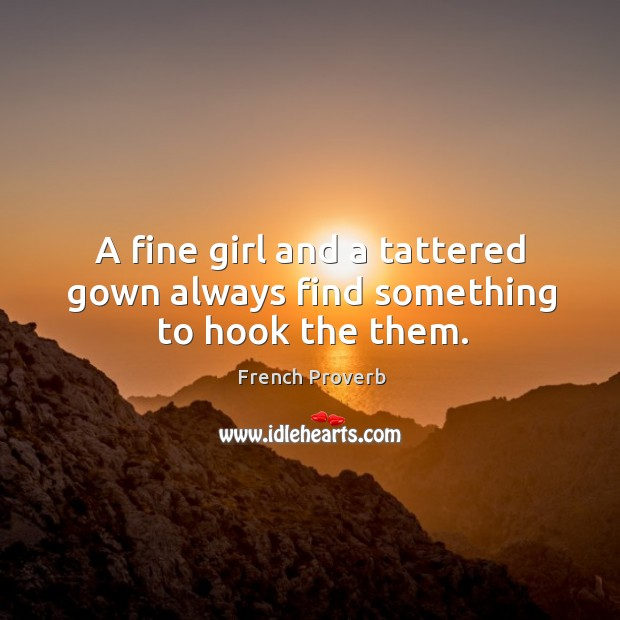 Image, A fine girl and a tattered gown always find something to hook the them.