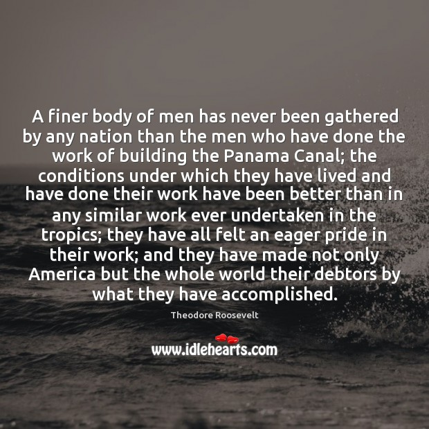 A finer body of men has never been gathered by any nation Image