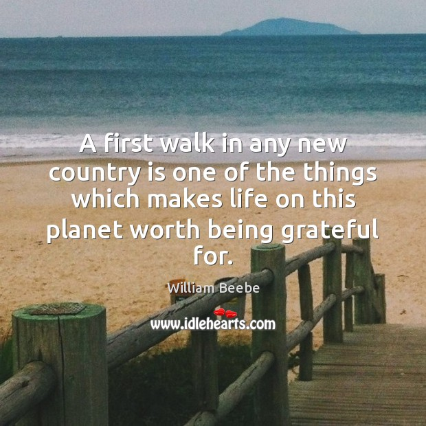 A first walk in any new country is one of the things Image