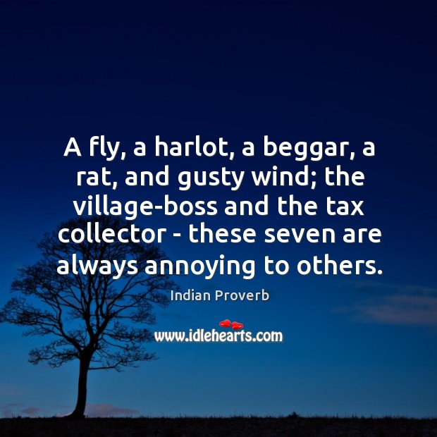 A fly, a harlot, a beggar, a rat, and gusty wind; the village-boss and the tax collector Image