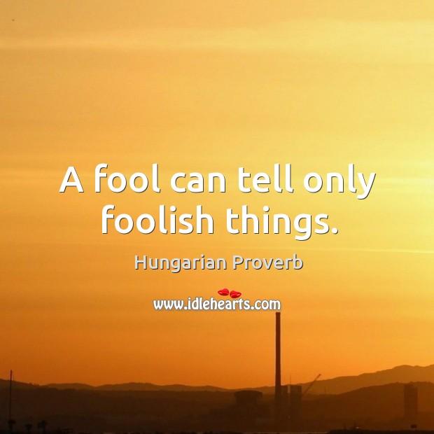 Hungarian Proverbs