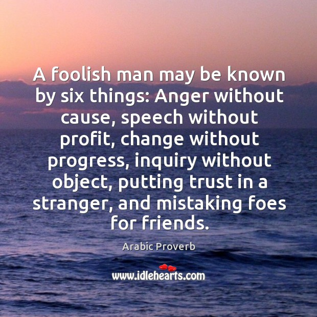 A foolish man may be known by six things Image