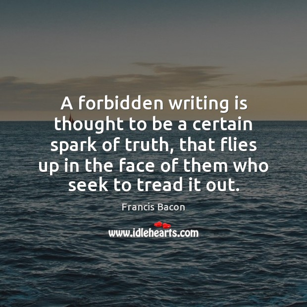 A forbidden writing is thought to be a certain spark of truth, Image