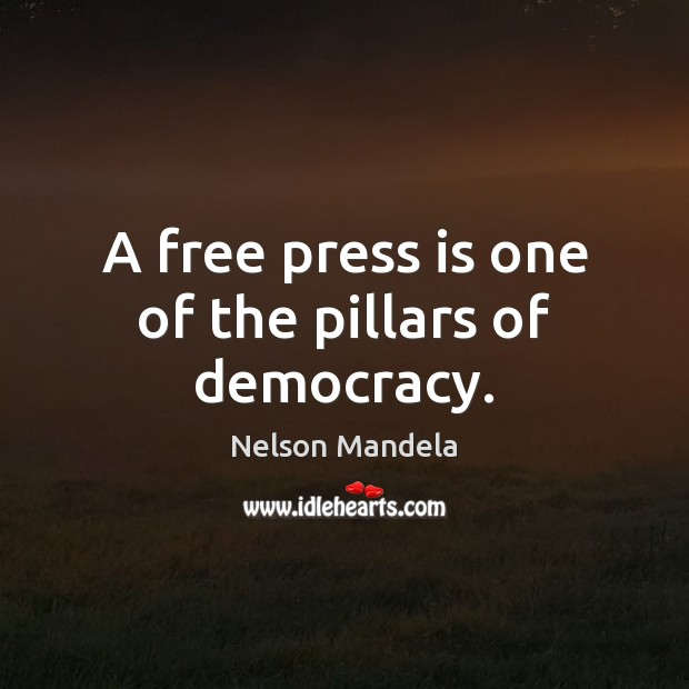 A free press is one of the pillars of democracy. Image