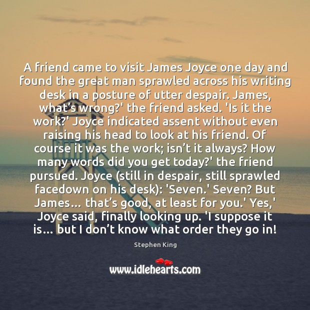 Image about A friend came to visit James Joyce one day and found the