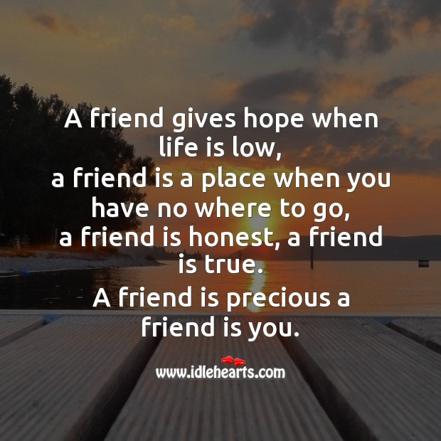 A friend gives hope when life is low Friendship Day Messages Image
