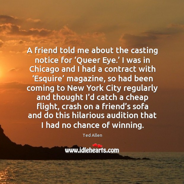Image, A friend told me about the casting notice for 'queer eye.'