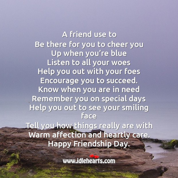 A friend use to be there for you to cheer you up Friendship Day Quotes Image