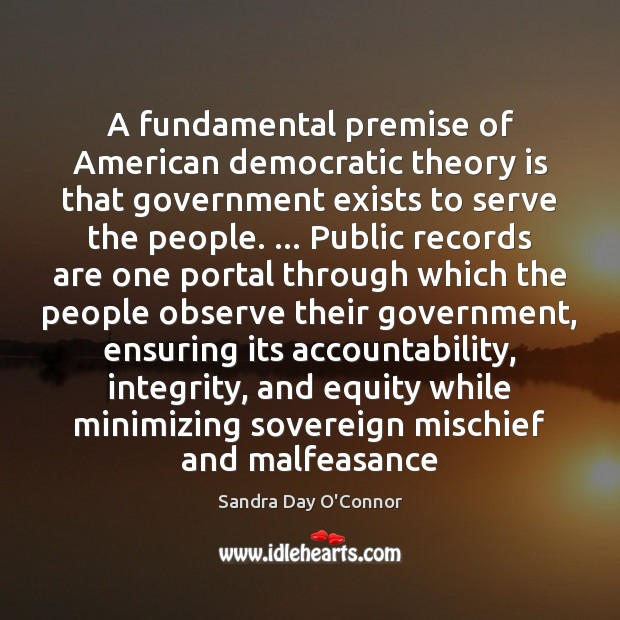 Image, A fundamental premise of American democratic theory is that government exists to