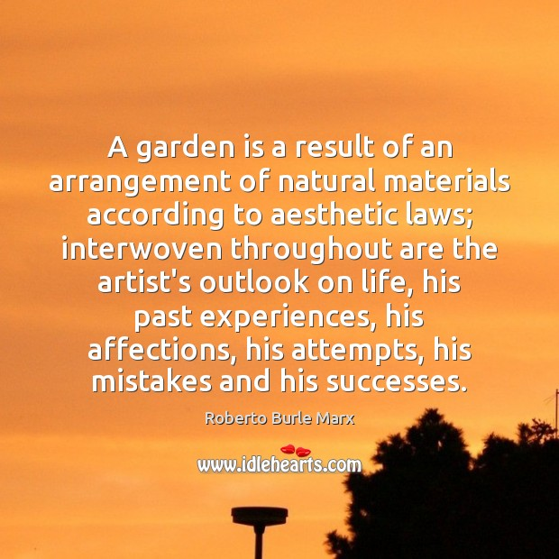 A garden is a result of an arrangement of natural materials according Image